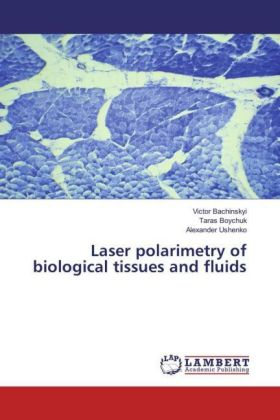 Laser polarimetry of biological tissues and fluids | Dodax.pl
