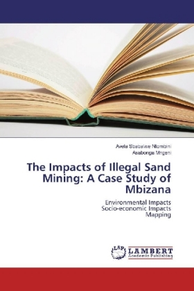 The Impacts of Illegal Sand Mining: A Case Study of Mbizana | Dodax.pl