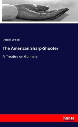 The American Sharp-Shooter | Dodax.es