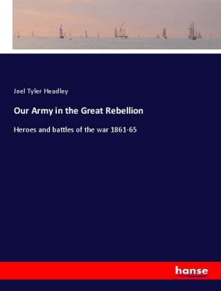 Our Army in the Great Rebellion | Dodax.pl