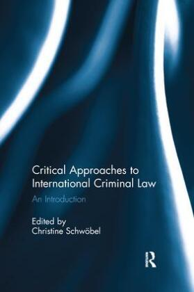 Critical Approaches to International Criminal Law | Dodax.at