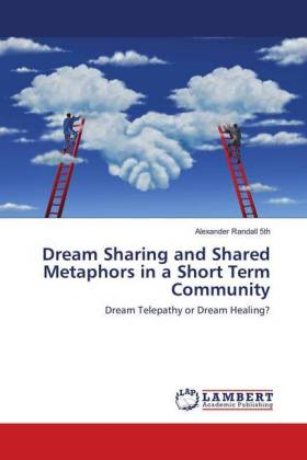 Dream Sharing and Shared Metaphors in a Short Term Community | Dodax.co.uk