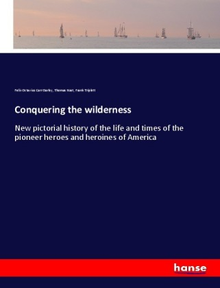 Conquering the wilderness | Dodax.at