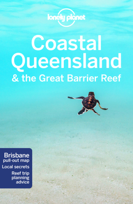 Lonely Planet Coastal Queensland & the Great Barrier Reef Guide | Dodax.ch