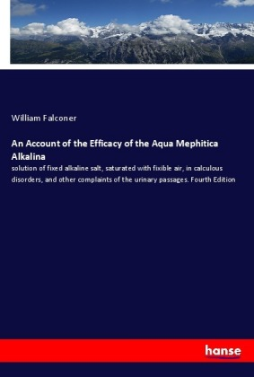 An Account of the Efficacy of the Aqua Mephitica Alkalina | Dodax.pl