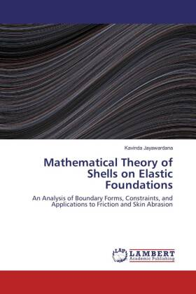 Mathematical Theory of Shells on Elastic Foundations | Dodax.ch