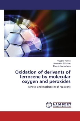 Oxidation of derivants of ferrocene by molecular oxygen and peroxides | Dodax.pl