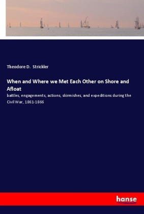 When and Where we Met Each Other on Shore and Afloat | Dodax.at