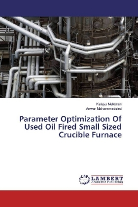 Parameter Optimization Of Used Oil Fired Small Sized Crucible Furnace | Dodax.de