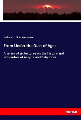 From Under the Dust of Ages | Dodax.com