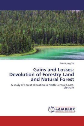 Gains and Losses: Devolution of Forestry Land and Natural Forest | Dodax.ch