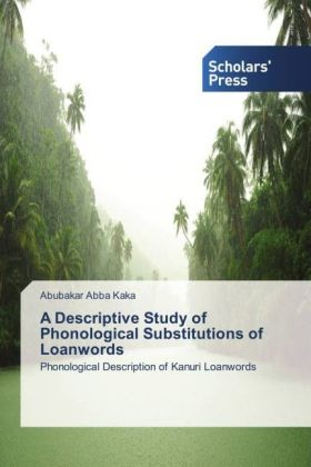 A Descriptive Study of Phonological Substitutions of Loanwords | Dodax.de