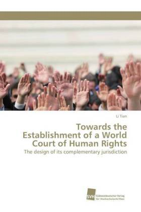 Towards the Establishment of a World Court of Human Rights | Dodax.pl