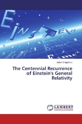 The Centennial Recurrence of Einstein's General Relativity | Dodax.de