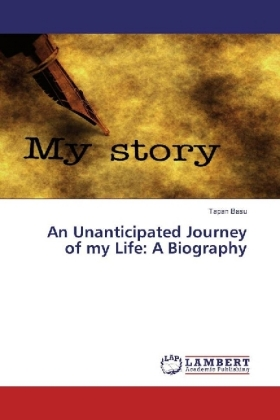An Unanticipated Journey of my Life: A Biography | Dodax.nl
