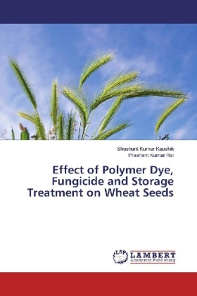 Effect of Polymer Dye, Fungicide and Storage Treatment on Wheat Seeds | Dodax.ch