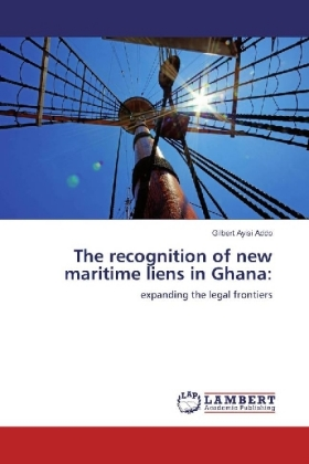 The recognition of new maritime liens in Ghana: | Dodax.ch