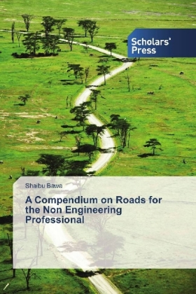 A Compendium on Roads for the Non Engineering Professional | Dodax.nl