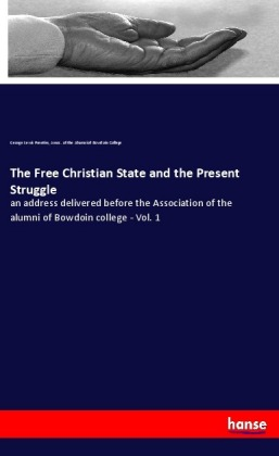 The Free Christian State and the Present Struggle | Dodax.de