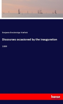 Discourses occasioned by the inauguration | Dodax.com