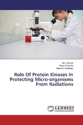 Role Of Protein Kinases In Protecting Micro-organisms From Radiations   Dodax.pl