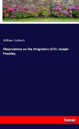 Observations on the Emigration of Dr. Joseph Priestley | Dodax.ch