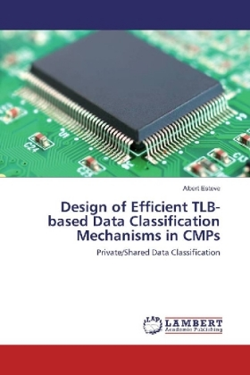 Design of Efficient TLB-based Data Classification Mechanisms in CMPs | Dodax.ch