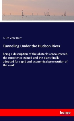 Tunneling Under the Hudson River | Dodax.co.uk