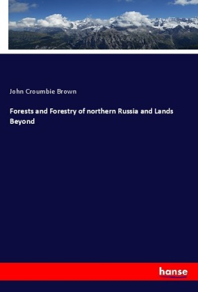 Forests and Forestry of northern Russia and Lands Beyond | Dodax.pl