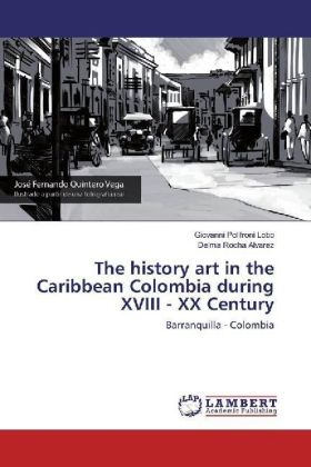 The history art in the Caribbean Colombia during XVIII - XX Century | Dodax.pl