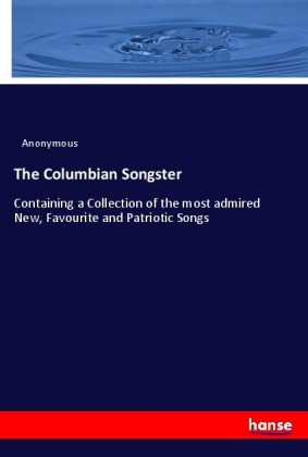 The Columbian Songster | Dodax.ch