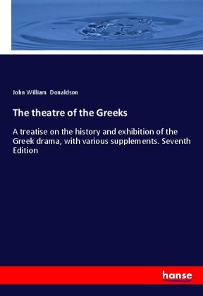 The theatre of the Greeks | Dodax.ch
