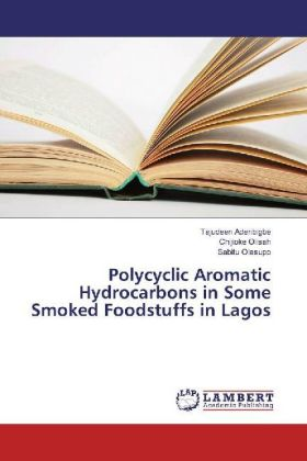 Polycyclic Aromatic Hydrocarbons in Some Smoked Foodstuffs in Lagos | Dodax.ch