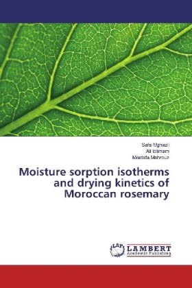 Moisture sorption isotherms and drying kinetics of Moroccan rosemary | Dodax.de