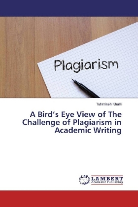 A Bird's Eye View of The Challenge of Plagiarism in Academic Writing   Dodax.co.uk