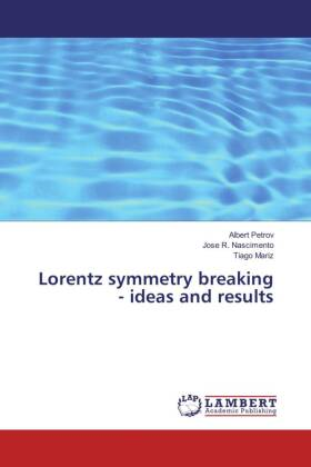 Lorentz symmetry breaking - ideas and results | Dodax.co.uk