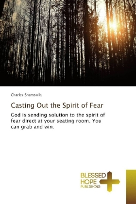 Casting Out the Spirit of Fear | Dodax.com
