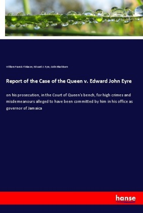 Report of the Case of the Queen v. Edward John Eyre | Dodax.com