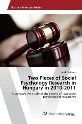 Two Pieces of Social Psychology Research in Hungary in 2010-2011 | Dodax.es