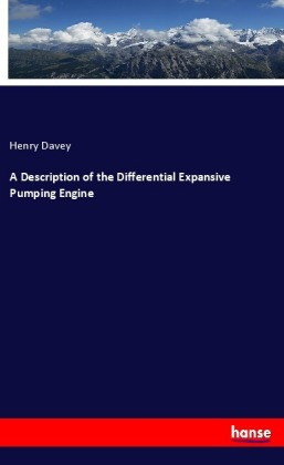 A Description of the Differential Expansive Pumping Engine | Dodax.pl