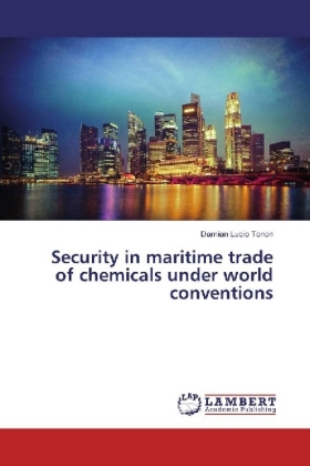 Security in maritime trade of chemicals under world conventions   Dodax.nl