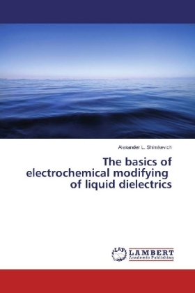 The basics of electrochemical modifying of liquid dielectrics | Dodax.co.uk