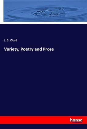 Variety, Poetry and Prose | Dodax.ch