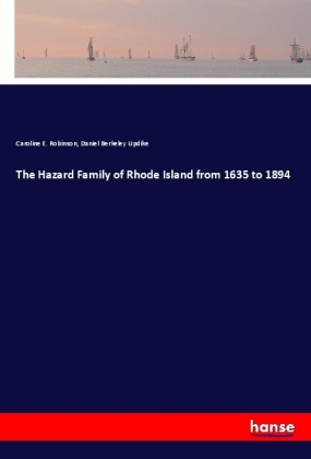 The Hazard Family of Rhode Island from 1635 to 1894 | Dodax.pl