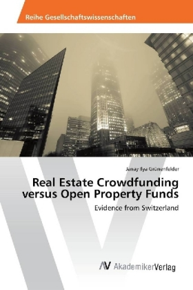 Real Estate Crowdfunding versus Open Property Funds | Dodax.ch