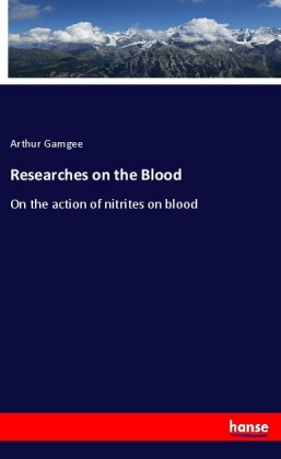 Researches on the Blood | Dodax.de