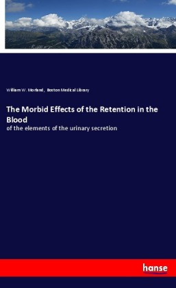 The Morbid Effects of the Retention in the Blood | Dodax.de
