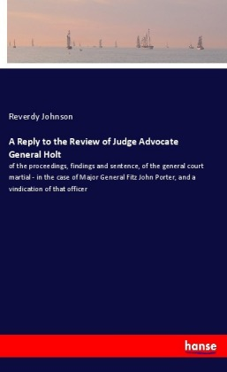 A Reply to the Review of Judge Advocate General Holt | Dodax.co.uk