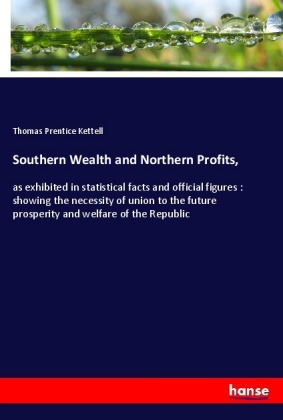 Southern Wealth and Northern Profits, | Dodax.co.uk