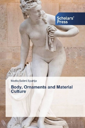 Body, Ornaments and Material Culture | Dodax.nl